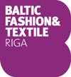 BALTIC FASHION & TEXTILE - RIGA